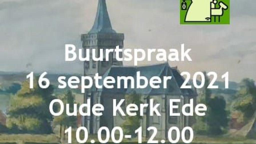Buurtspraak Buurt Ede en Veldhuizen Foto: Buurt Ede en Veldhuizen